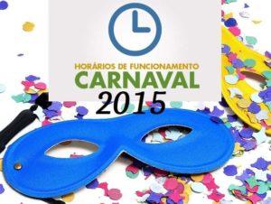 horarios de funcionamento carnaval 2015